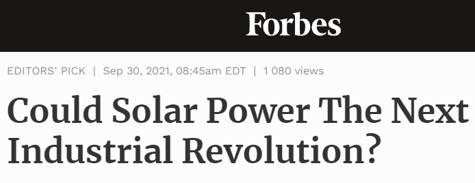 """Forbes headline """"Could Solar Power The Next Industrial Revolution?"""""""